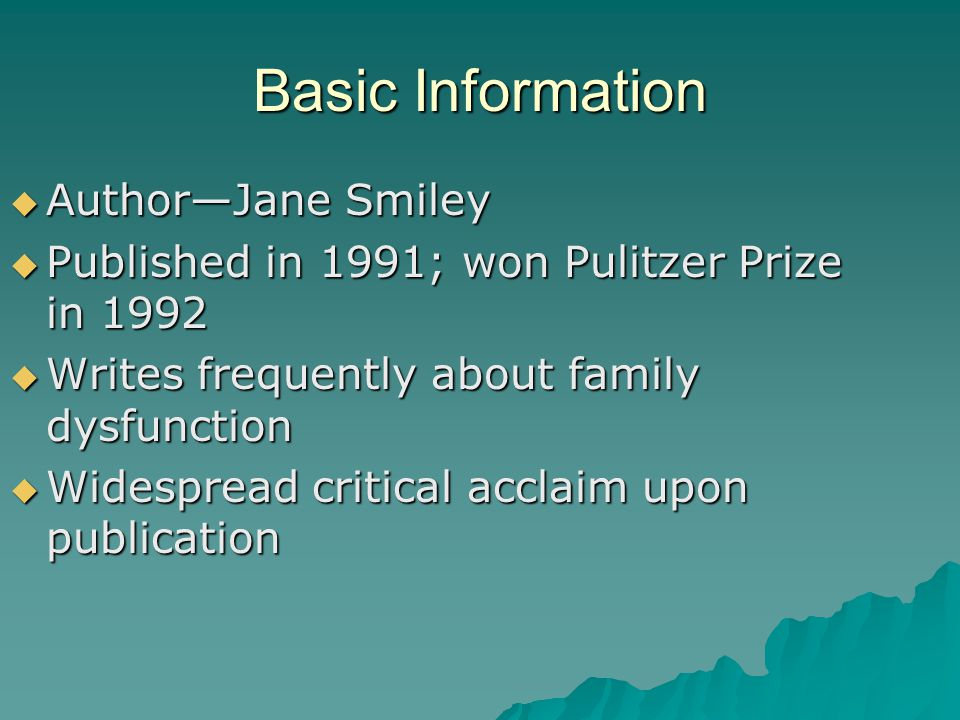 Basic Information Author—Jane Smiley