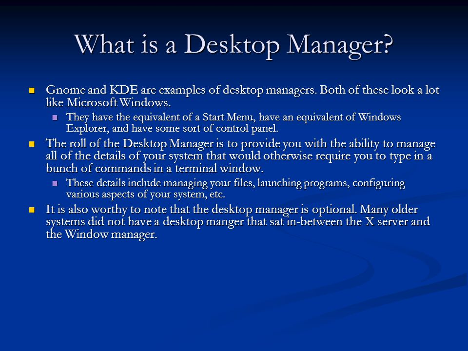 What is a Desktop Manager
