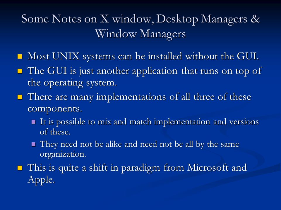 Some Notes on X window, Desktop Managers & Window Managers