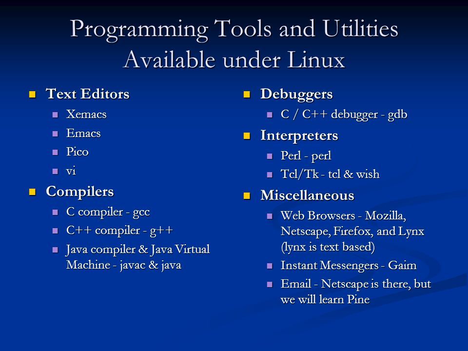 Programming Tools and Utilities Available under Linux