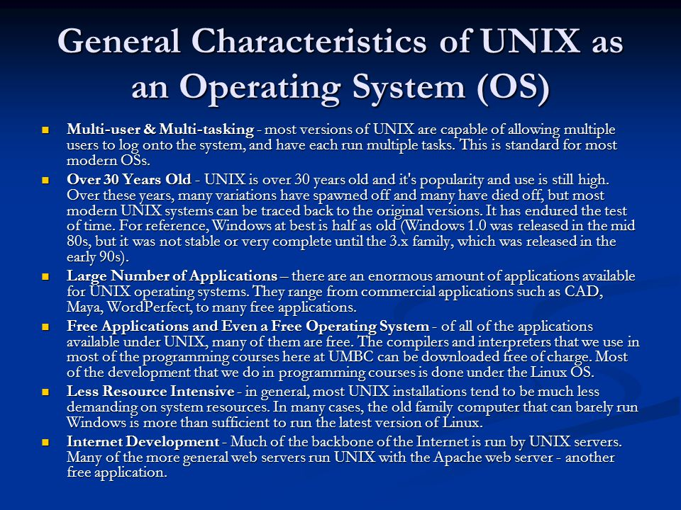 General Characteristics of UNIX as an Operating System (OS)