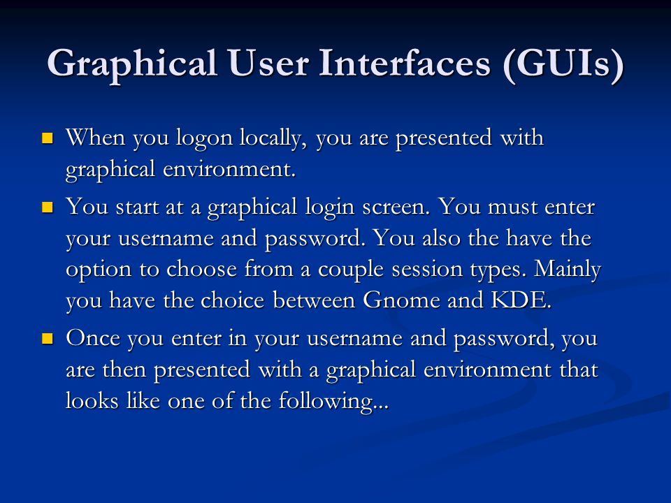 Graphical User Interfaces (GUIs)