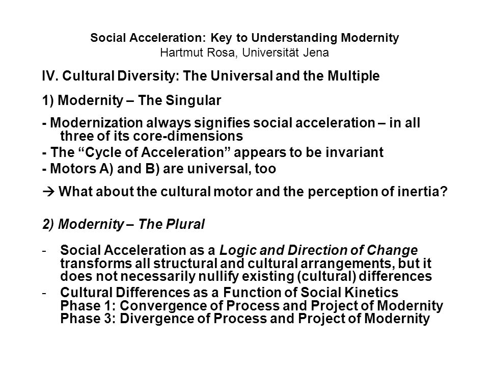 IV. Cultural Diversity: The Universal and the Multiple
