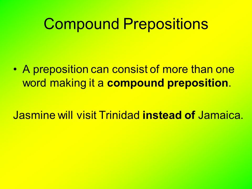 Compound Prepositions