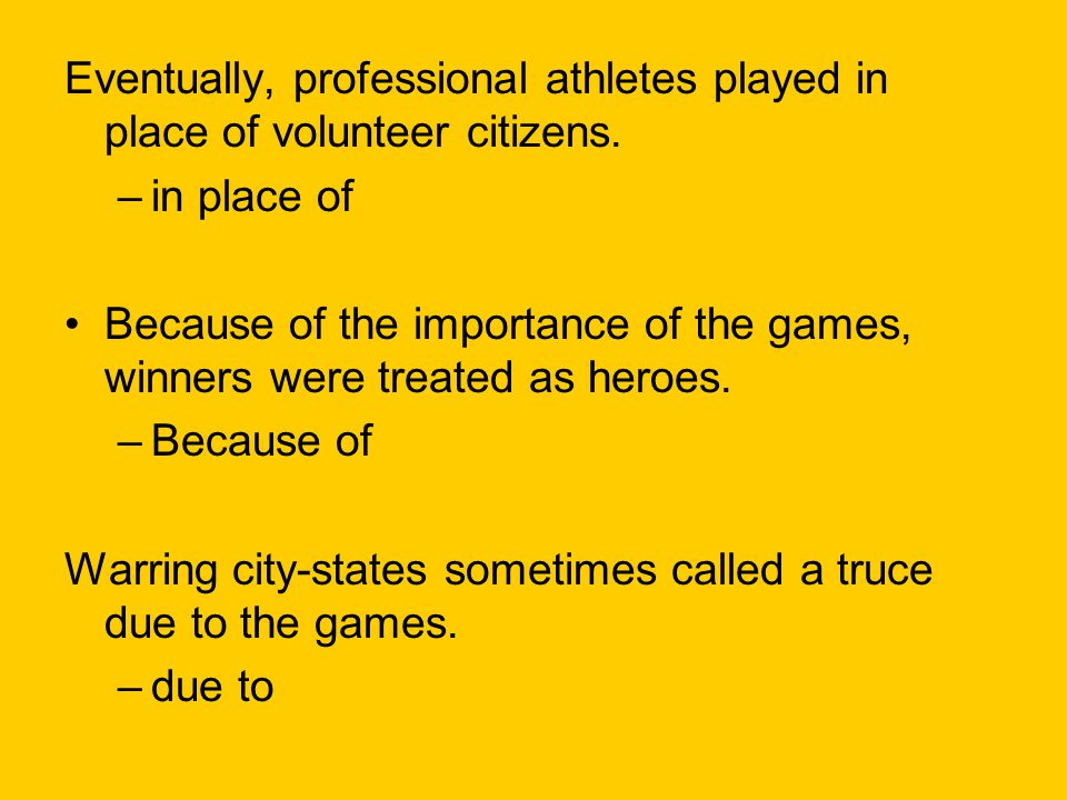 Eventually, professional athletes played in place of volunteer citizens.