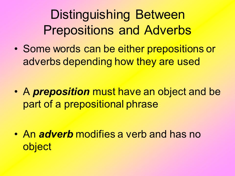 Distinguishing Between Prepositions and Adverbs