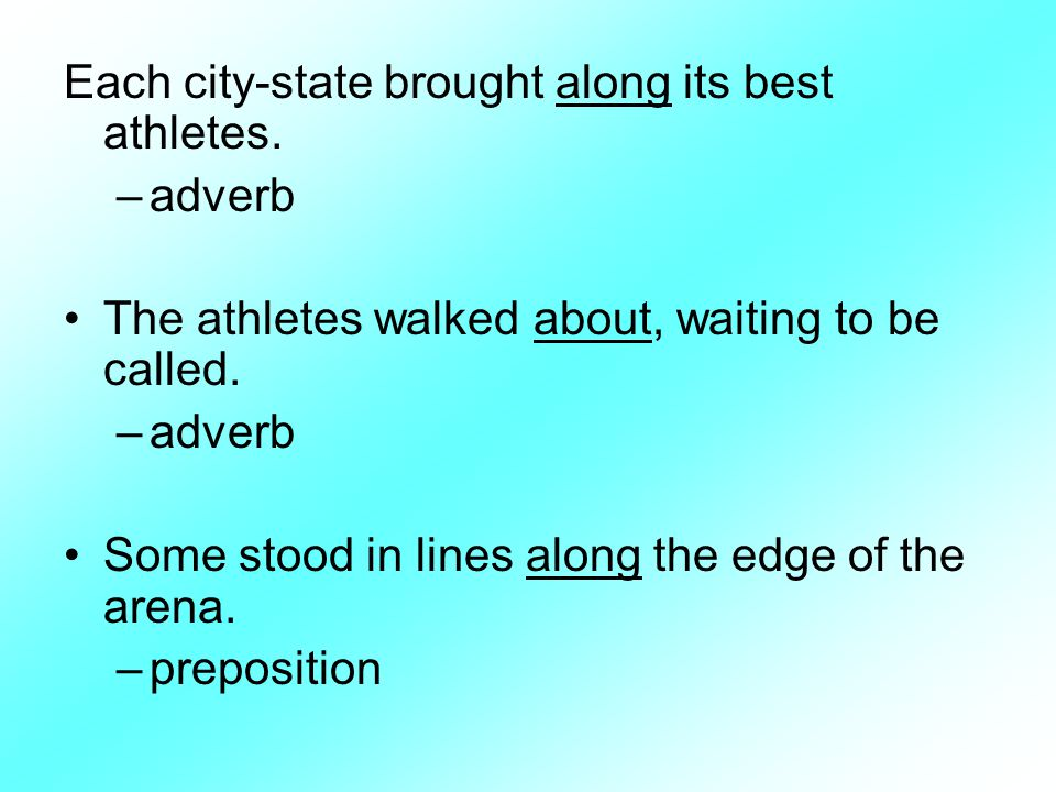 Each city-state brought along its best athletes.