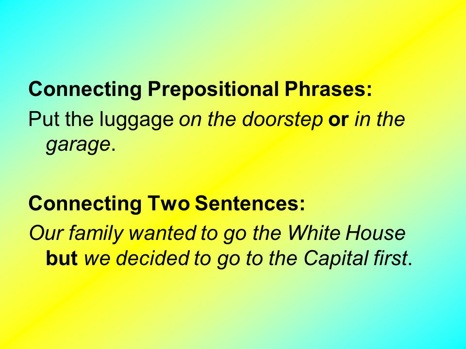 Connecting Prepositional Phrases: