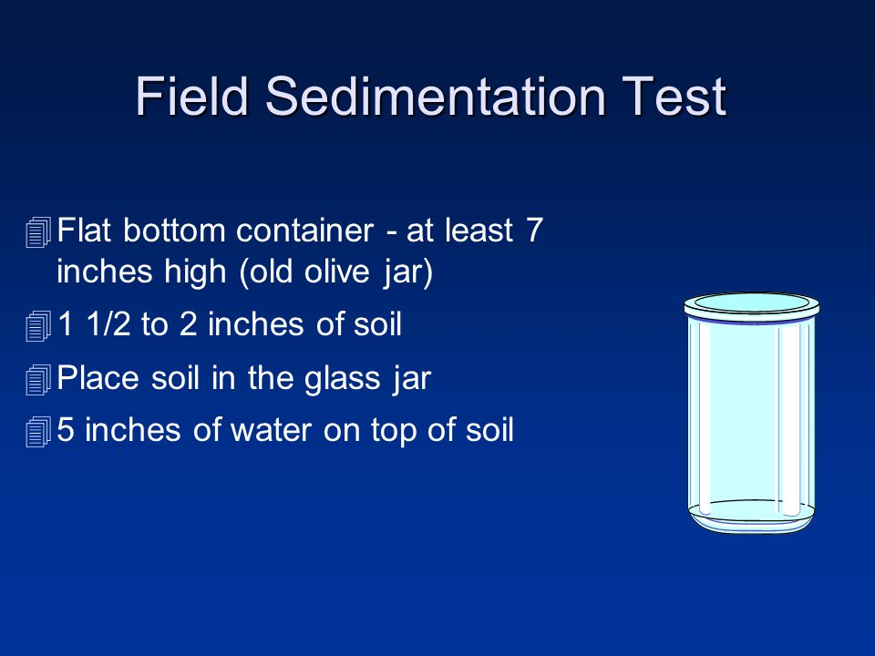 Field Sedimentation Test