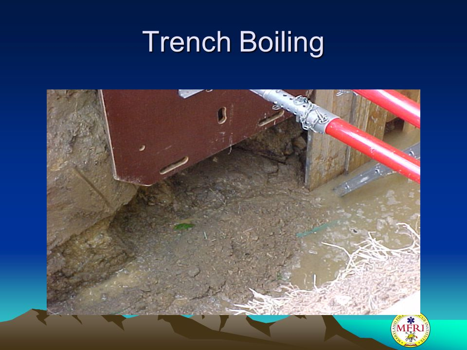 Trench Boiling Boiling and toe failure