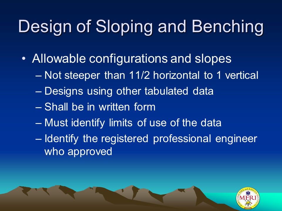 Design of Sloping and Benching