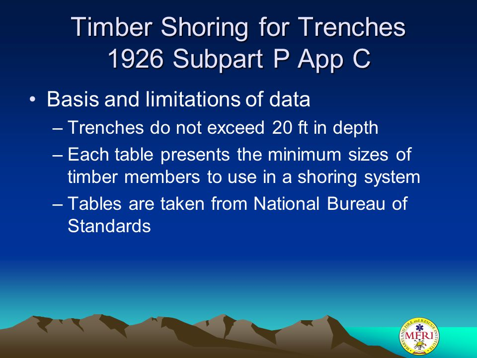 Timber Shoring for Trenches 1926 Subpart P App C