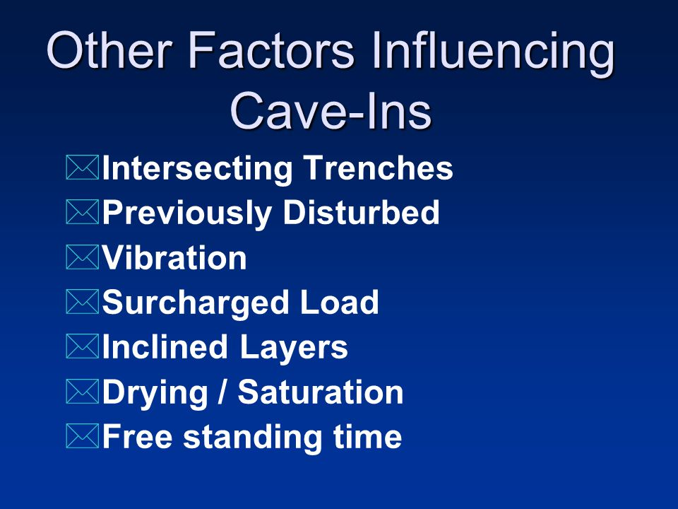 Other Factors Influencing Cave-Ins