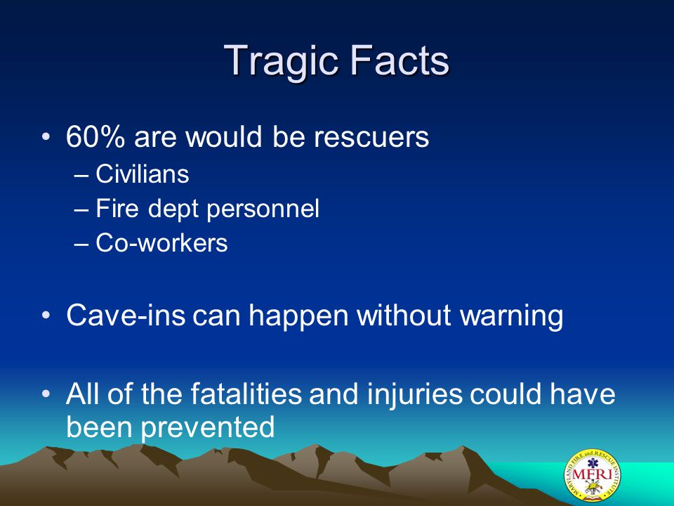 Tragic Facts 60% are would be rescuers
