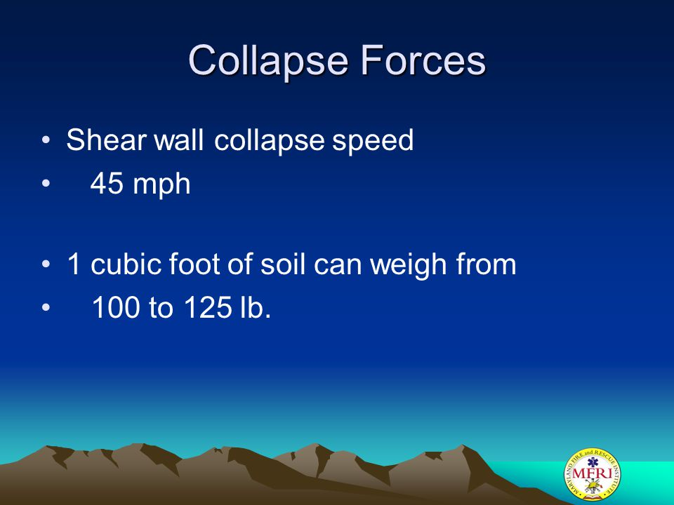 Collapse Forces Shear wall collapse speed 45 mph