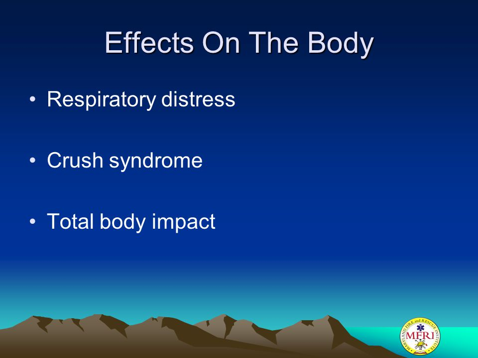 Effects On The Body Respiratory distress Crush syndrome