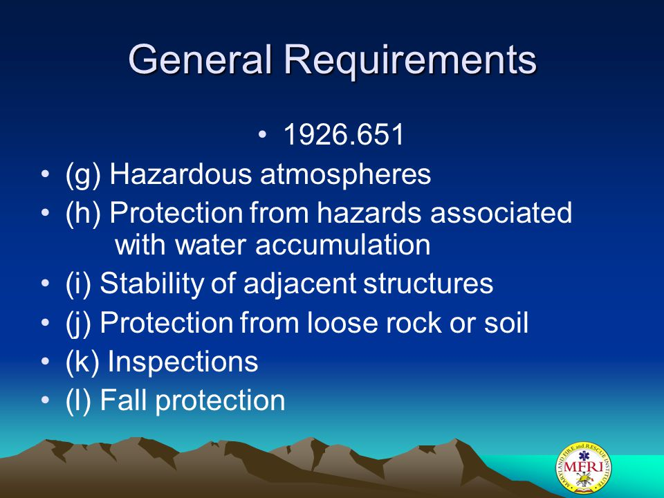 General Requirements 1926.651 (g) Hazardous atmospheres