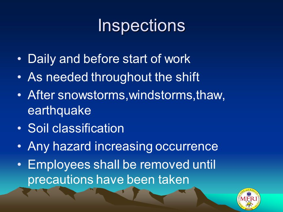 Inspections Daily and before start of work