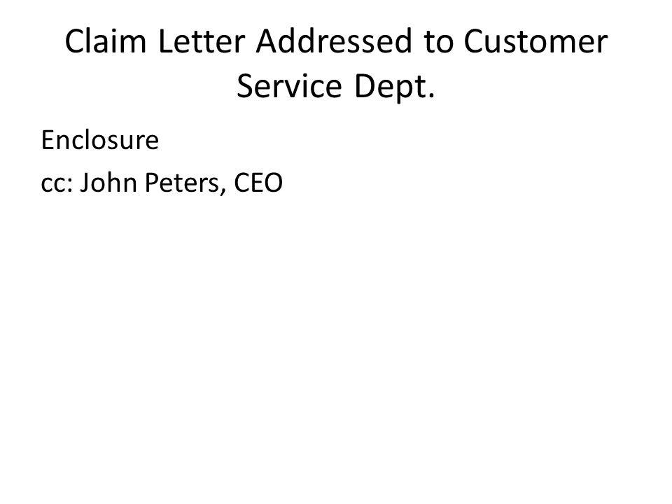 Claim Letter Addressed to Customer Service Dept.