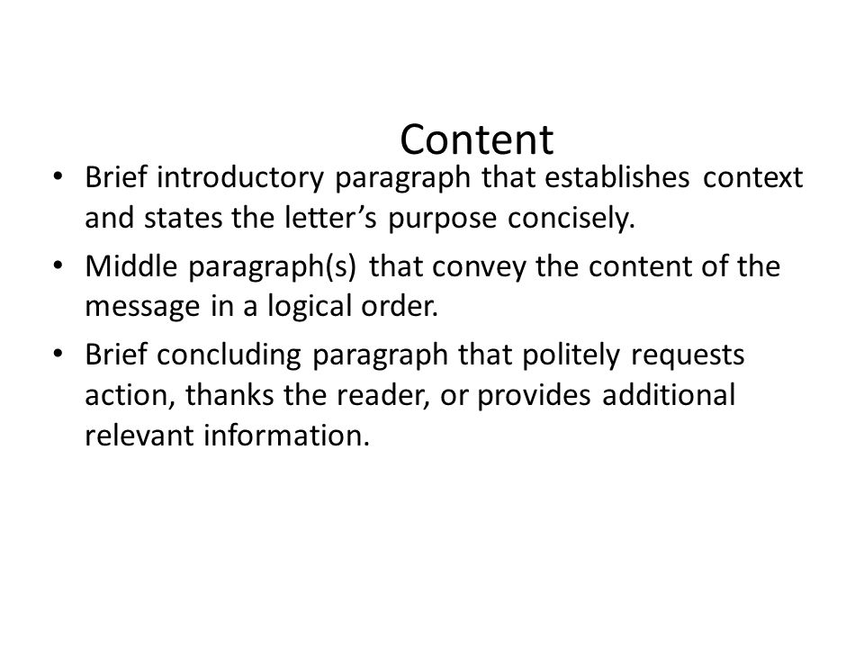 Content Brief introductory paragraph that establishes context and states the letter's purpose concisely.