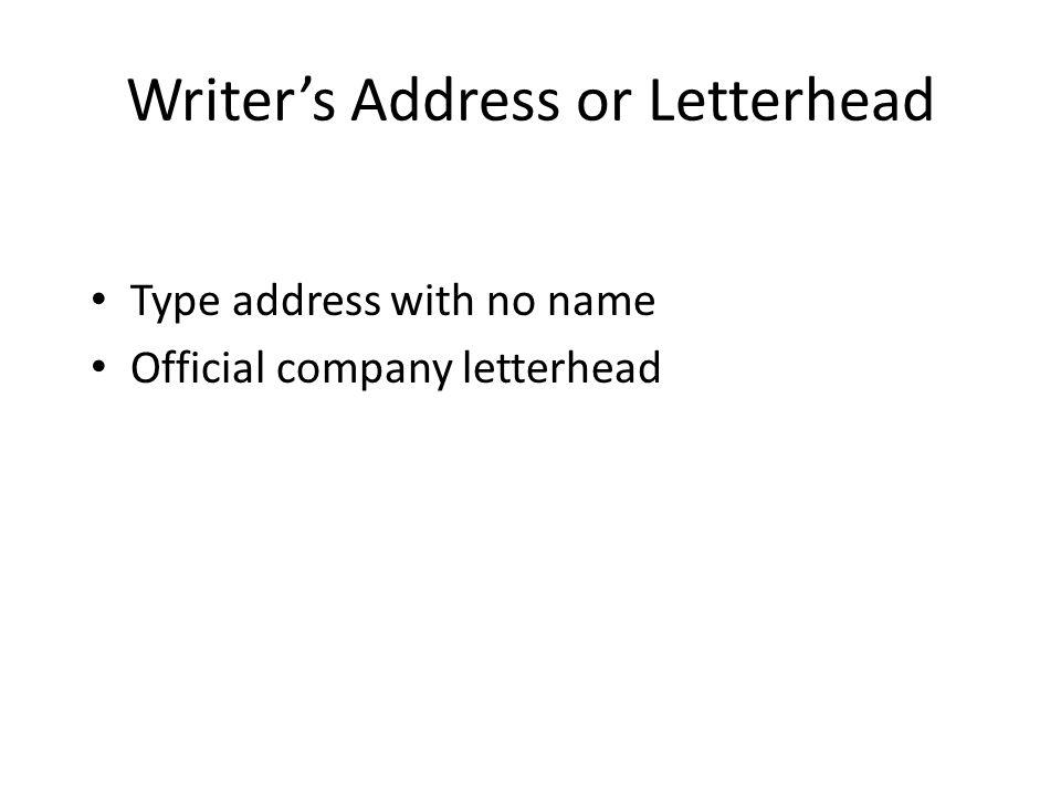 Writer's Address or Letterhead