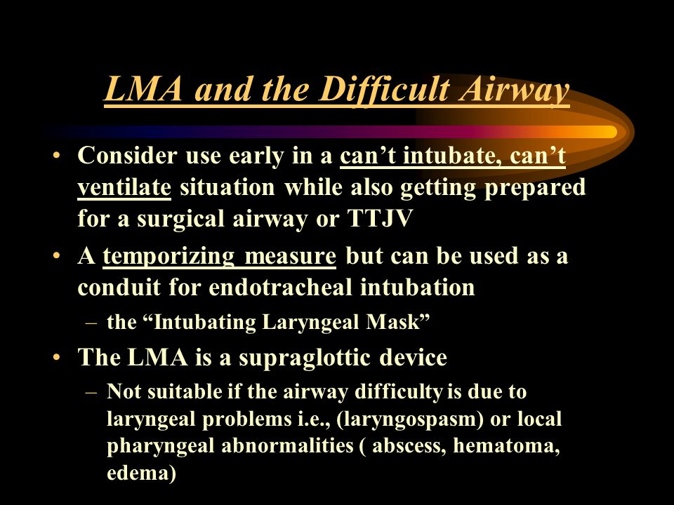 LMA and the Difficult Airway