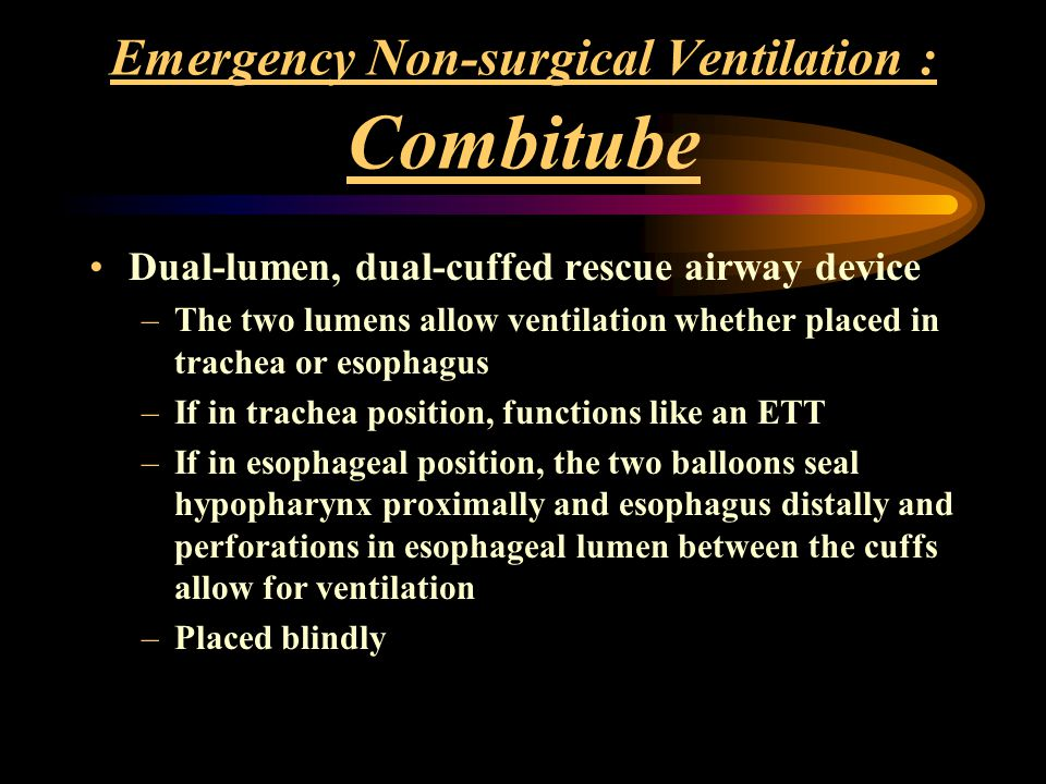 Emergency Non-surgical Ventilation : Combitube