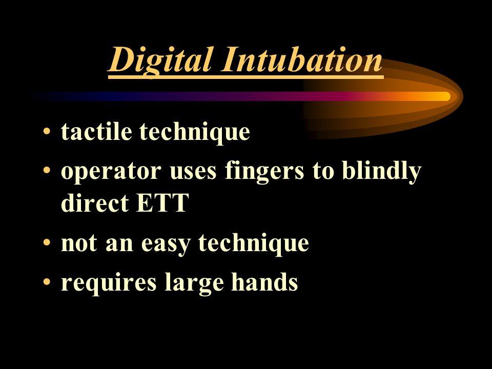 Digital Intubation tactile technique