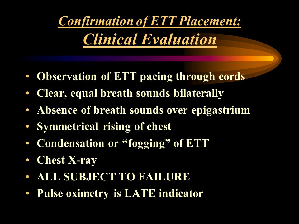 Confirmation of ETT Placement: Clinical Evaluation