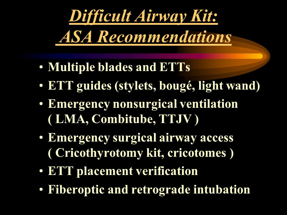 Difficult Airway Kit: ASA Recommendations