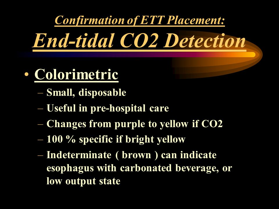 Confirmation of ETT Placement: End-tidal CO2 Detection
