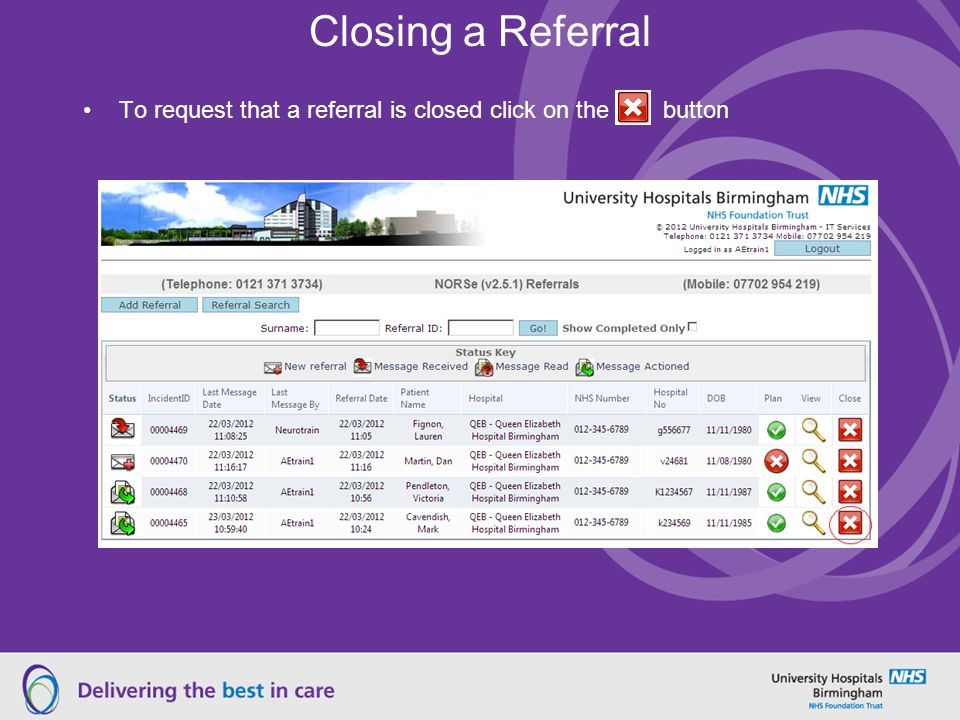 Closing a Referral To request that a referral is closed click on the button
