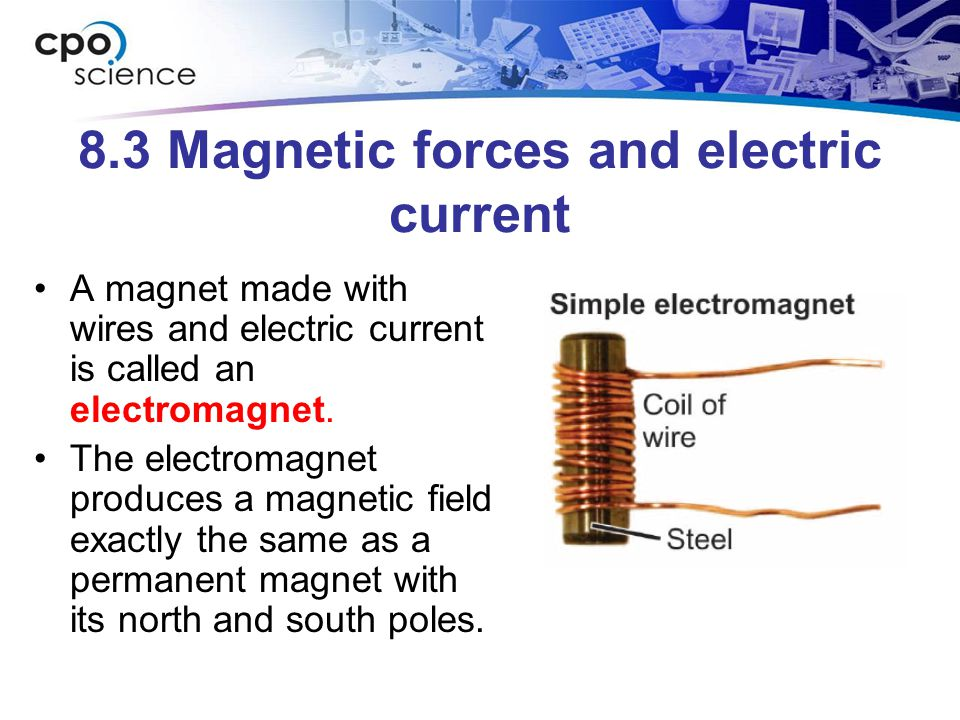 8.3 Magnetic forces and electric current
