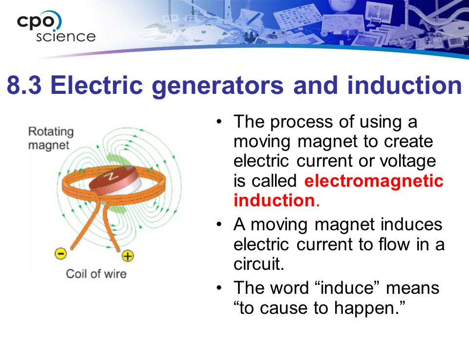 8.3 Electric generators and induction