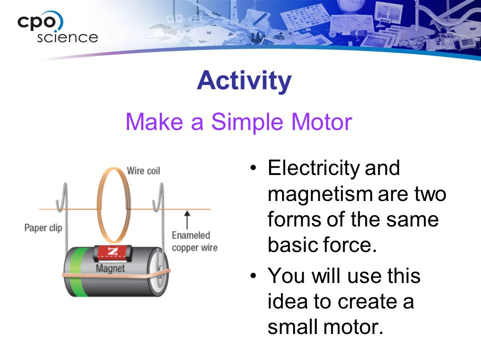 Activity Make a Simple Motor