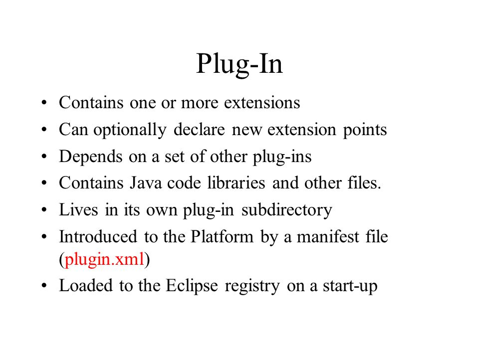 Plug-In Contains one or more extensions