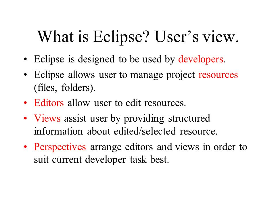 What is Eclipse User's view.
