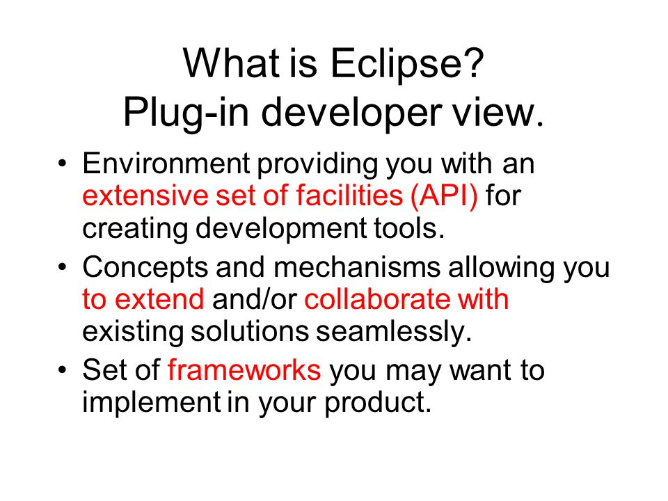 What is Eclipse Plug-in developer view.