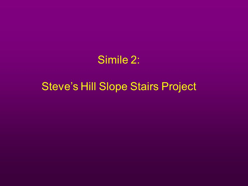 Steve's Hill Slope Stairs Project