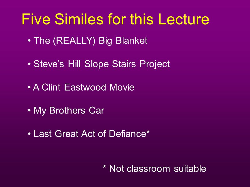 Five Similes for this Lecture