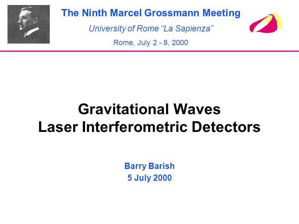 Gravitational Waves Laser Interferometric Detectors