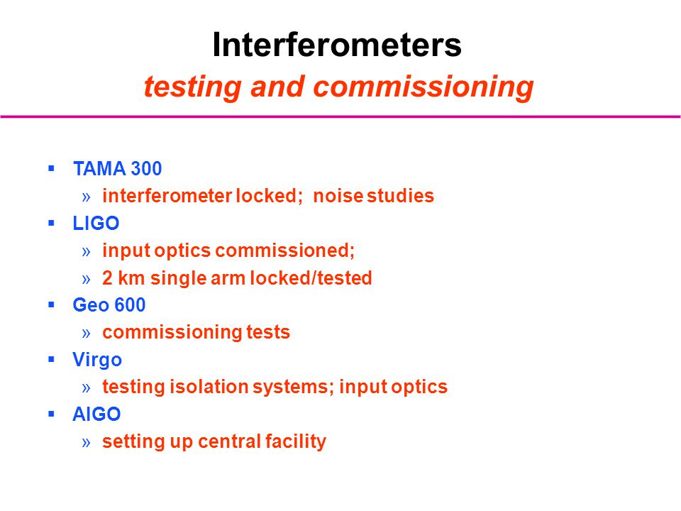 Interferometers testing and commissioning