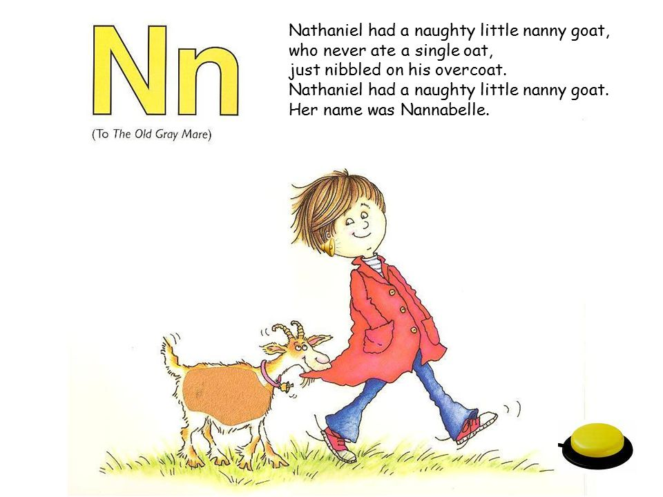 Nathaniel had a naughty little nanny goat,