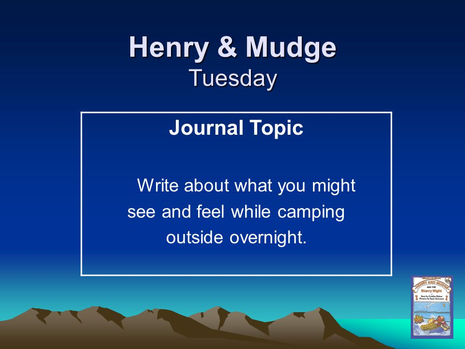Henry & Mudge Tuesday Journal Topic Write about what you might