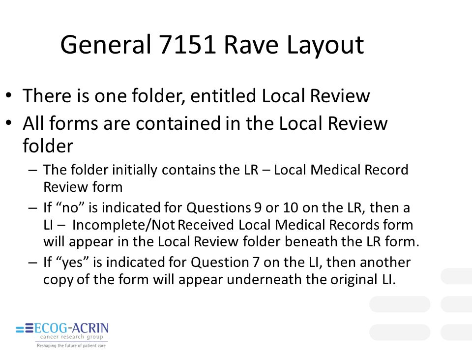 General 7151 Rave Layout There is one folder, entitled Local Review