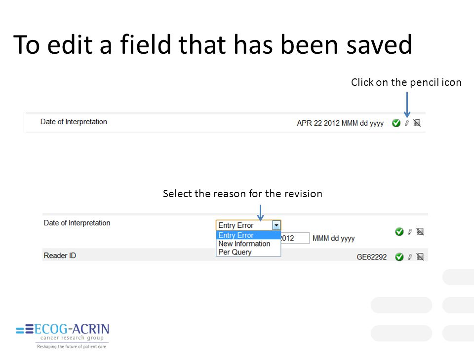 To edit a field that has been saved