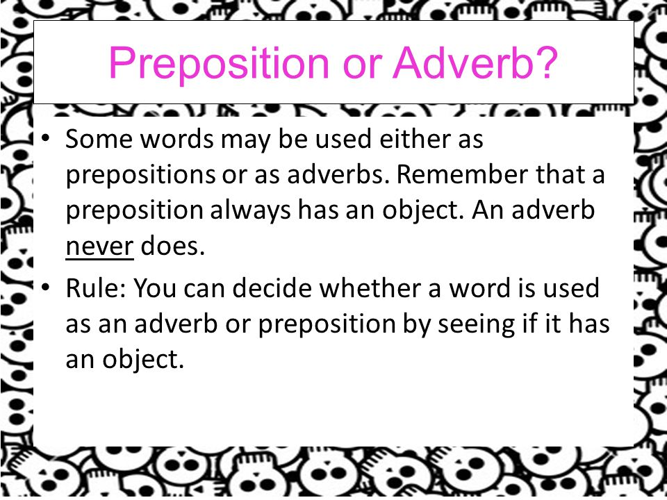 Preposition or Adverb