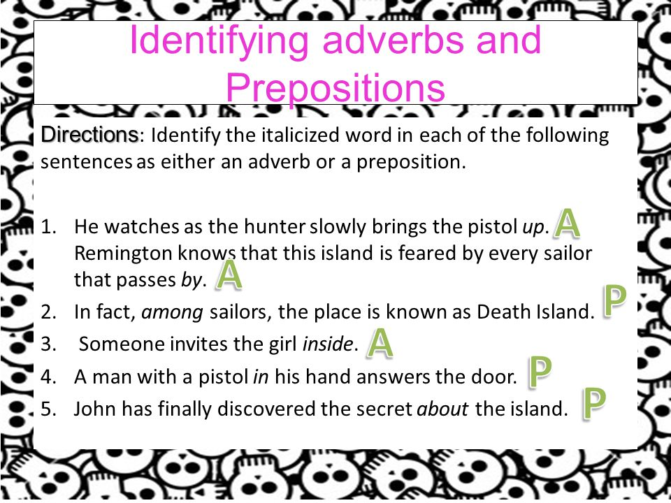 Identifying adverbs and Prepositions