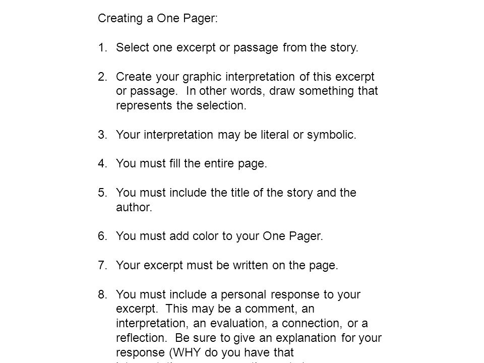 Creating a One Pager: Select one excerpt or passage from the story.