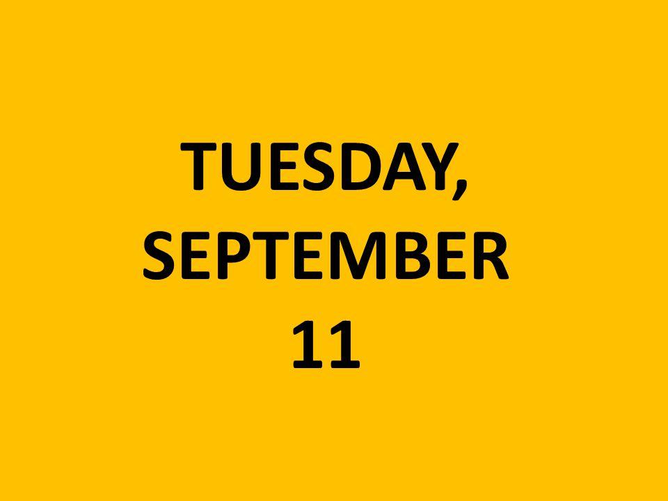 TUESDAY, SEPTEMBER 11